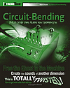 Book : Circuit-Bending, Build your own alien instruments